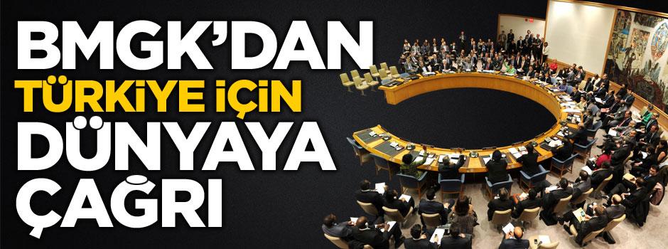 BMGK'dan flaş Türkiye çağrısı