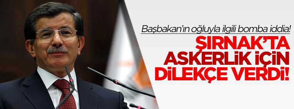 Bomba iddia! Davutoğlu'nun oğlundan askerlik dilekçesi