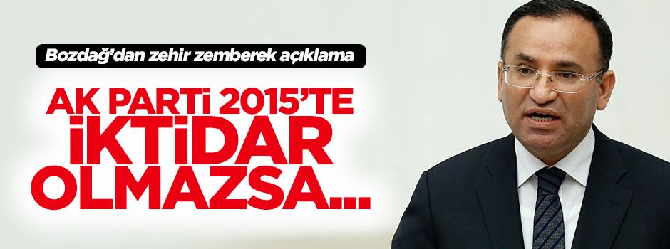 Bozdağ: AK Parti iktidar olmazsa en çok Netanyahu sevinir