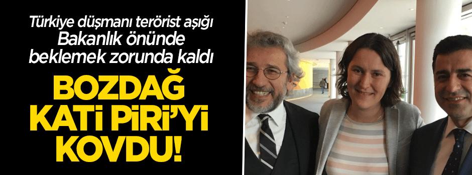 Bozdağ Məruzəçi Kati Pirini qovmuş