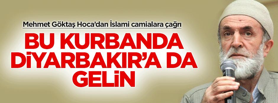 """""""Bu kurban, uzak ülkelere gittiğiniz kadar Diyarbakır'a da gelin"""""""