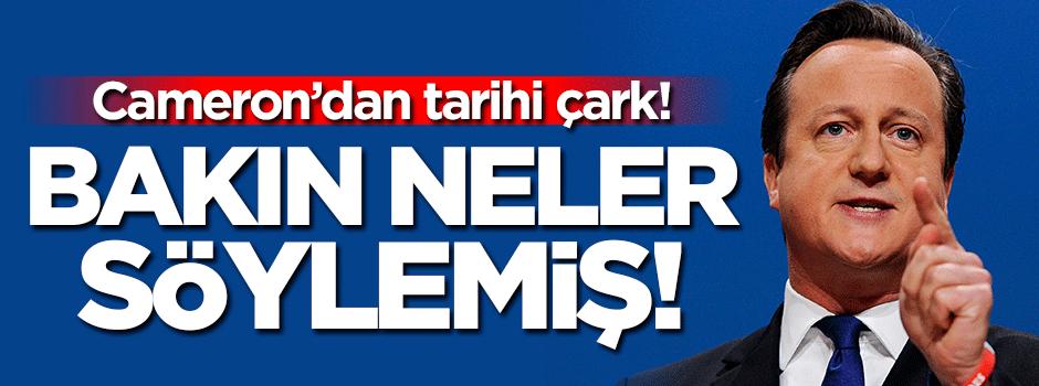 Cameron'dan Türkiye için şok sözler!