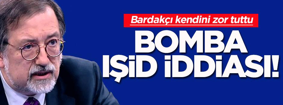Canlı yayında bomba IŞİD iddiası!