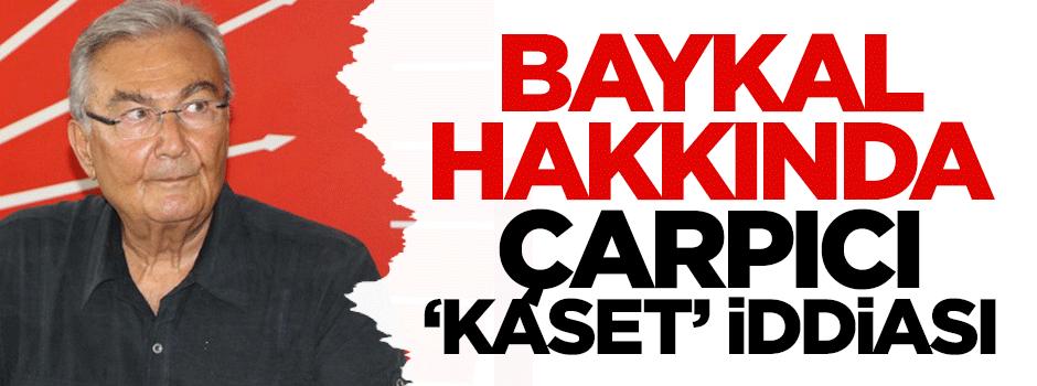 Çarpıcı iddia: Baykal'ın başka kasetleri var