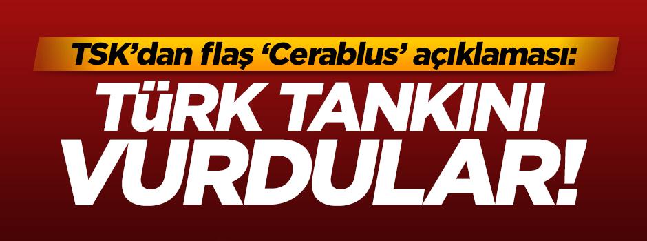 TSK: Türk tankı vuruldu!