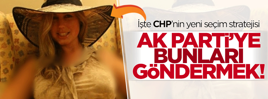 CHP'de yeni strateji: AK Parti'ye ilginç aday göndermek!