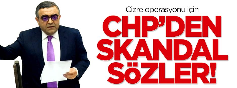CHP'den Cizre operasyonuna tepki!