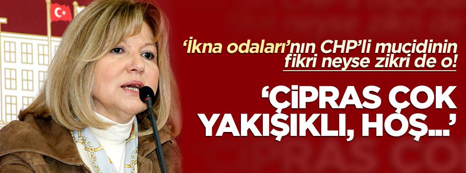 CHP'li Nur Serter: Çipras çok yakışıklı