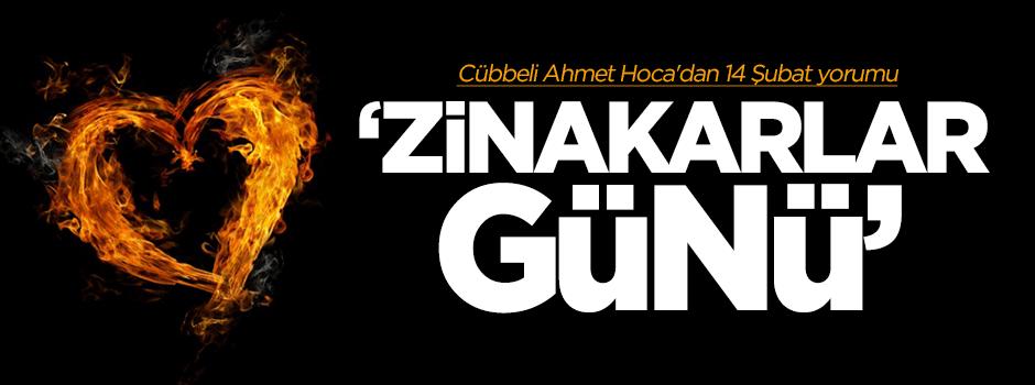 Cübbeli Ahmet Hoca'dan 14 Şubat yorumu