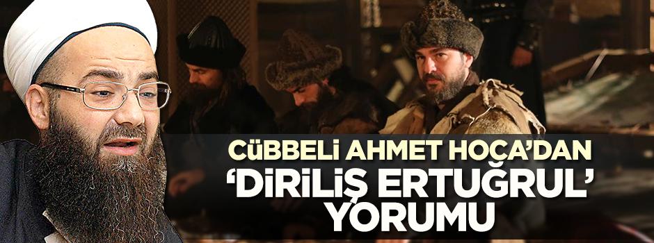 Cübbeli Ahmet Hoca'dan 'Diriliş Ertuğrul' yorumu/VİDEO