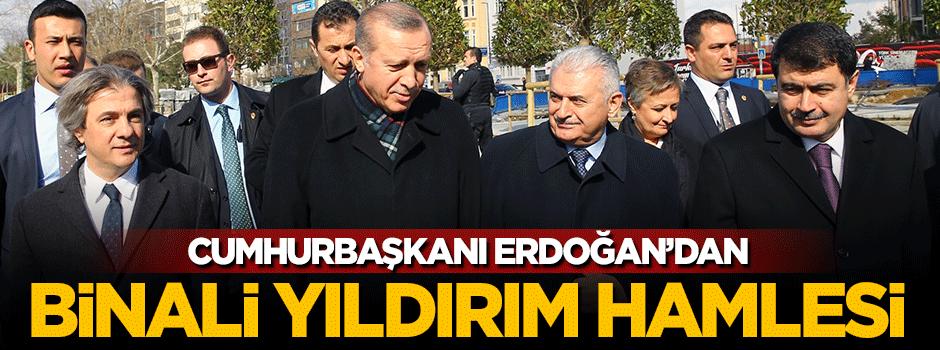 Erdoğan'dan Binali Yıldırım hamlesi