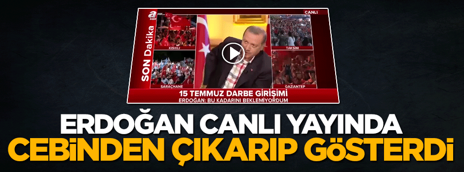 Cumhurbaşkanı Erdoğan canlı yayında cebinden çıkarıp gösterdi