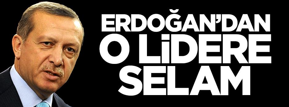 Erdoğan, o lidere selam