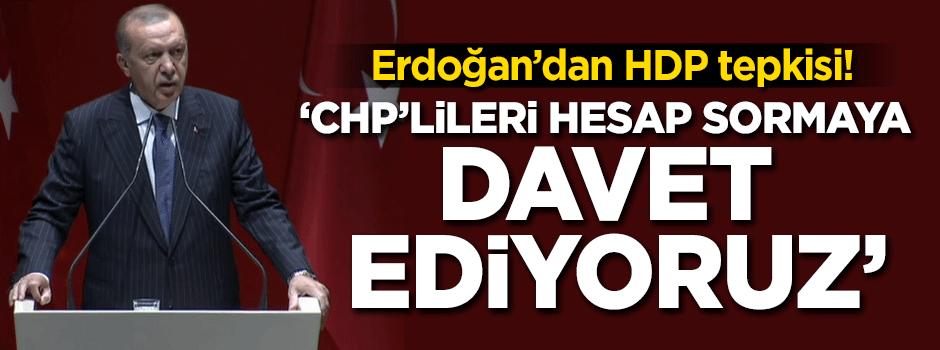 Bölücü örgüt mensuplarını meclise sokanlardan CHP'li vatandaşlarımız hesap sorsunlar….