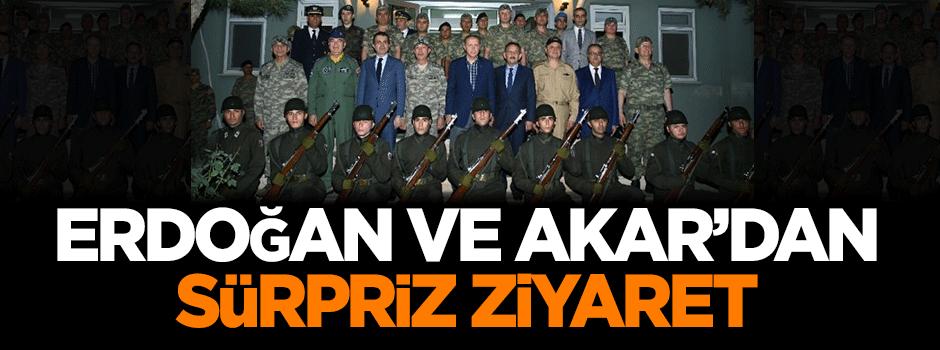 Erdoğan ve Akar'dan sürpriz ziyaret