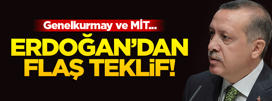 Cumhurbaşkanı Erdoğan'dan flaş teklif!