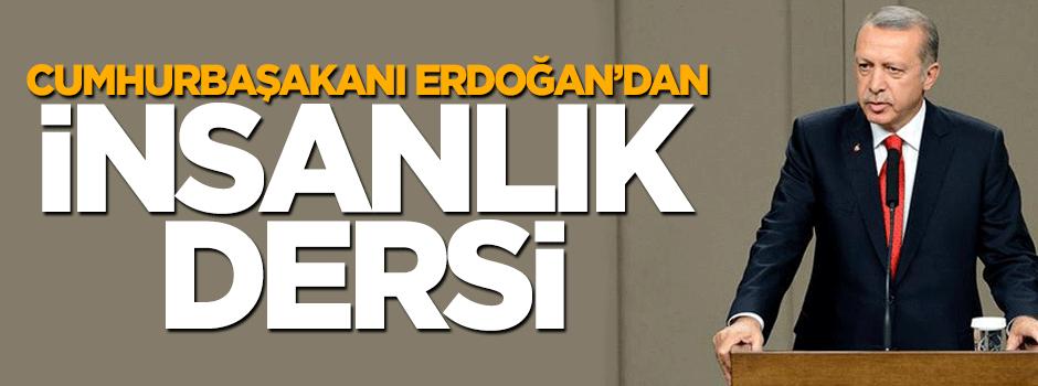 Erdoğan'ndan enerji devlerine 'insanlık dersi'