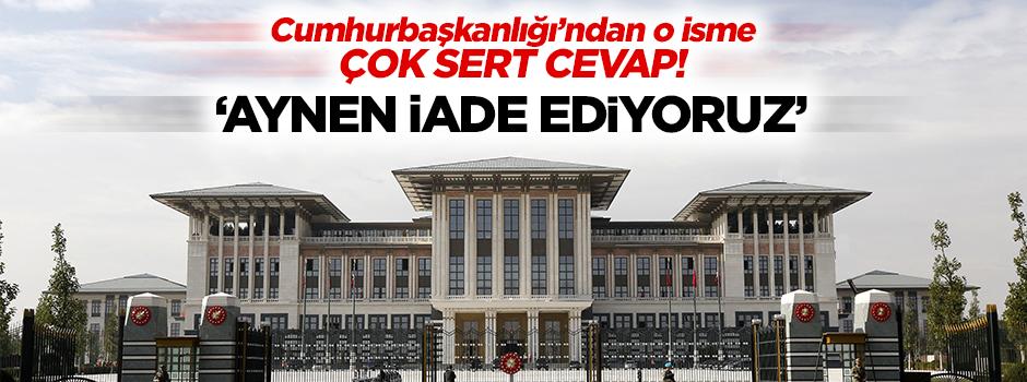 Cumhurbaşkanlığı'ndan Sarkisyan'a cevap