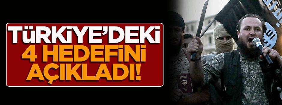 DAEŞ, Türkiye'deki 4 hedefini açıkladı