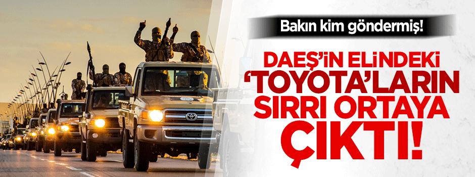 DAEŞ'in elindeki 'Toyotalar'ın sırrı ortaya çıktı