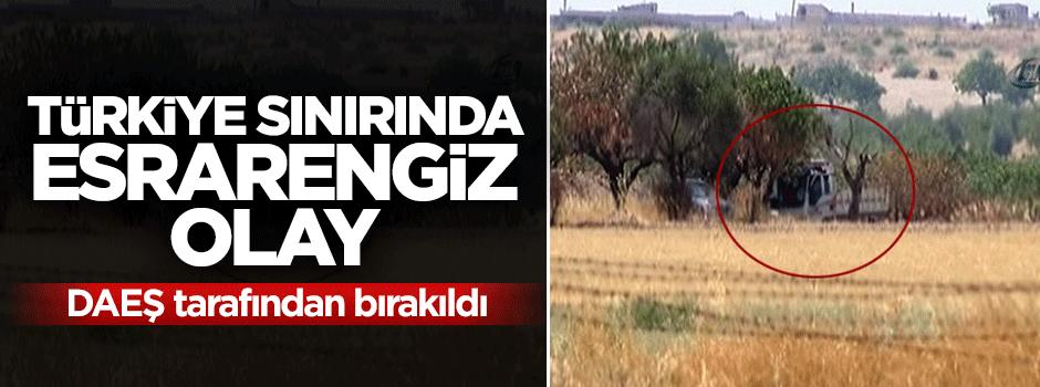 Türkiye sınırında esrarengiz olay