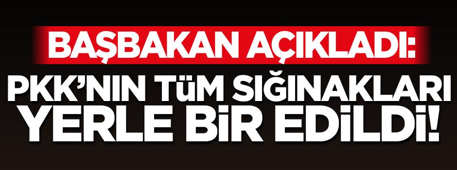 Davutoğlu: PKK'nın tüm sığınakları yerle bir edildi
