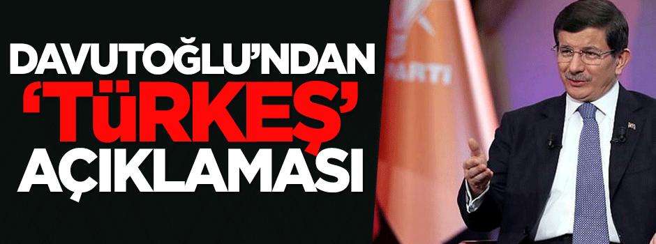 Davutoğlu'ndan 'Türkeş' açıklaması