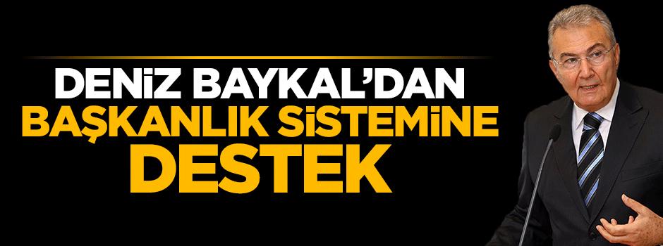 Baykal'dan başkanlık sistemine sürpriz destek