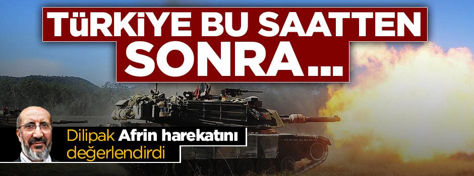 Dilipak: Türkiye bu saatten sonra geri adım atamaz