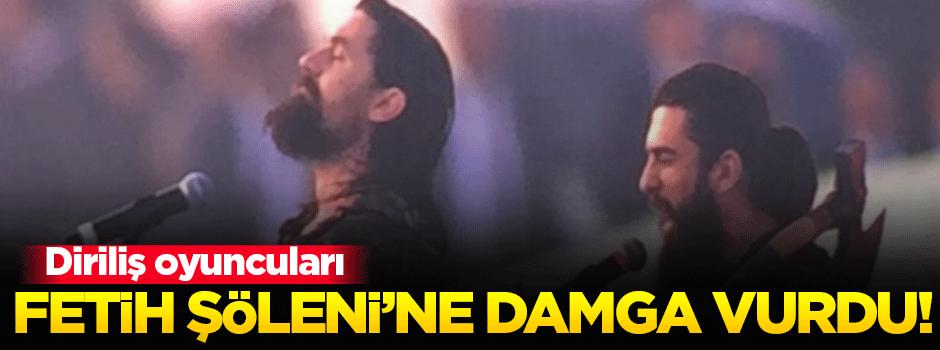 Diriliş oyuncuları Fetih Şöleni'ne damga vurdu