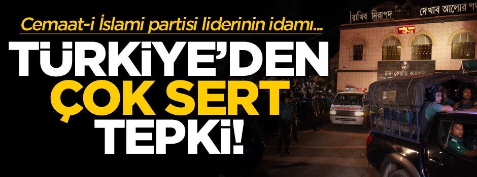 Türkiye'den Cemaat-i İslami partisinin lideri Rahman Nizami'nin idam edilmesine sert tepki