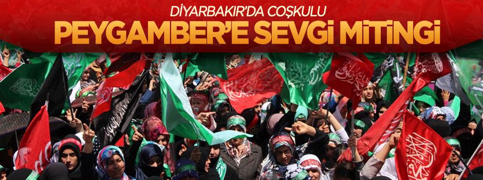 Diyarbakır'da Peygamber'e sevgi mitingi!