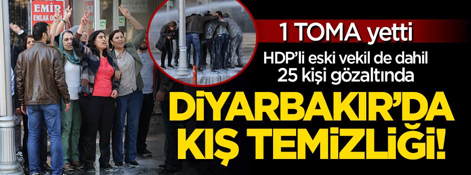 Diyarbakır'daki taşkınlığa müdahale: 25 gözaltı!