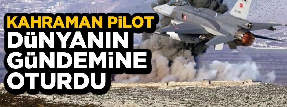 Dünya Türk pilotunu konuşuyor…