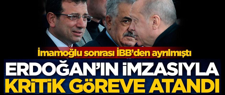 Ekrem İmamoğlu sonrası İBB'den ayrılmıştı! Erdoğan'ın imzasıyla kritik göreve atandı