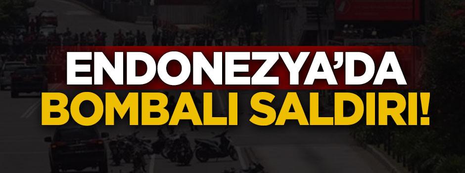 Endonezya'da bombalı saldırı!