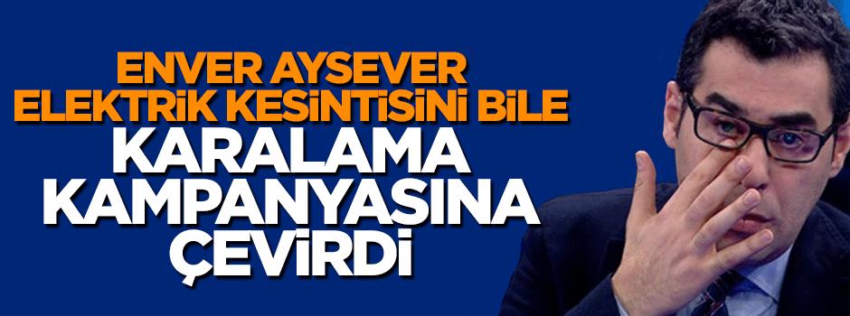 Enver Aysever elektrik kesintisini fırsat bilip bakın ne yaptı!
