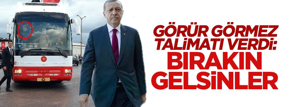 Erdoğan görür görmez talimatı verdi: Bırakın gelsinler
