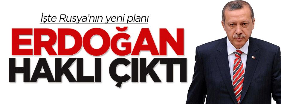 Erdoğan haklı çıktı! İşte Rusya'nın yeni planı