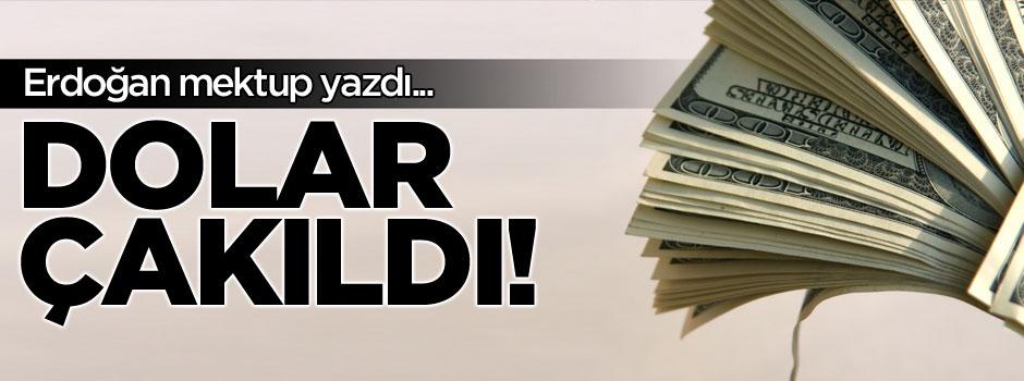 Erdoğan mektup yazdı doların dengesi bozuldu