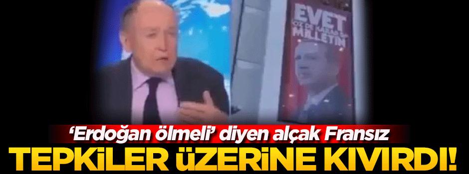 'Erdoğan öldürülmeli' dedi! Tepkiler üzerine...