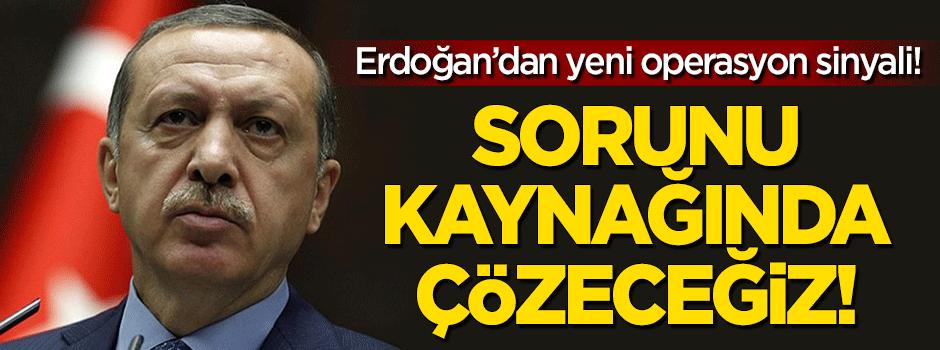 Erdoğan'dan o hatta operasyon sinyali!