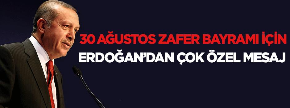 Erdoğan'dan özel mesaj