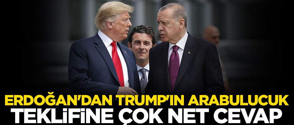 Erdoğan'dan Trump'ın arabuluculuk teklifine net cevap: Biz terör örgütü ile masaya oturmayız