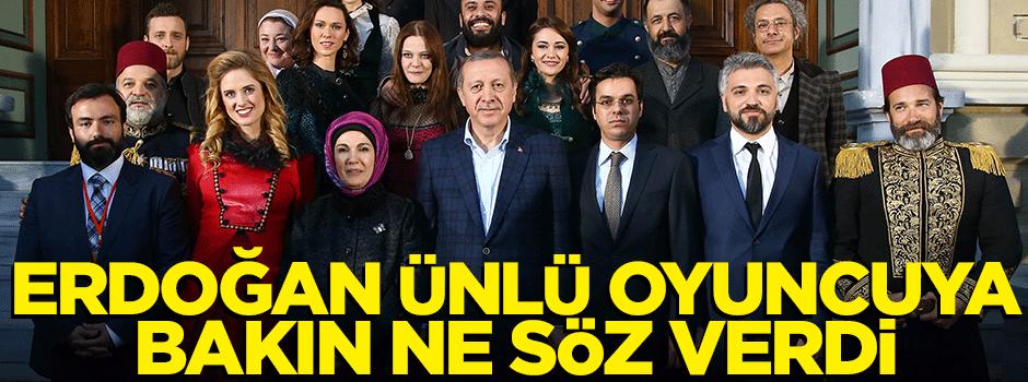 Erdoğan'dan ünlü oyuncuya vatandaşlık sözü