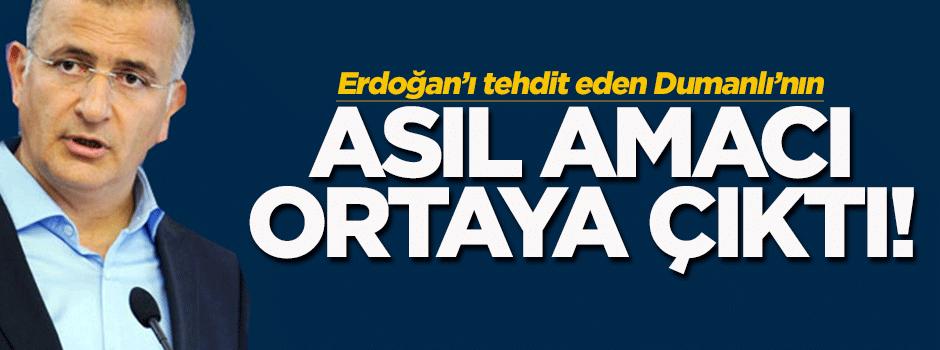 Erdoğan'ı tehdit eden Dumanlı'nın asıl amacı!