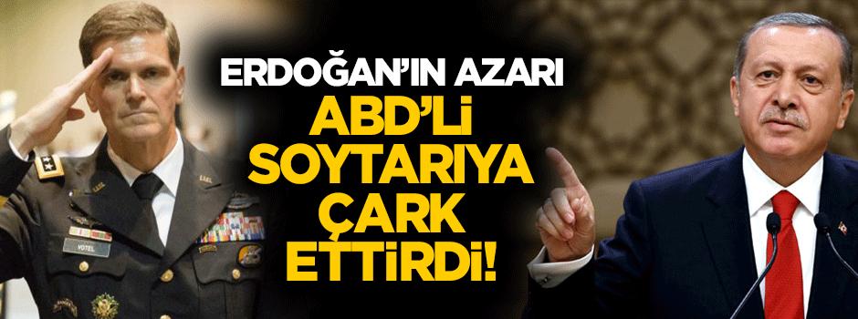 Erdoğan'ın azarı ABD'li komutana çark ettirdi