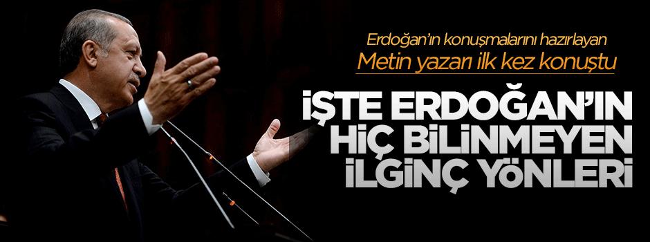 Metin yazarından Erdoğan'ın hiç bilinmeyen yönleri