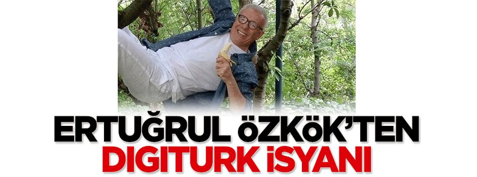 Ertuğrul Özkök'ten Digiturk isyanı