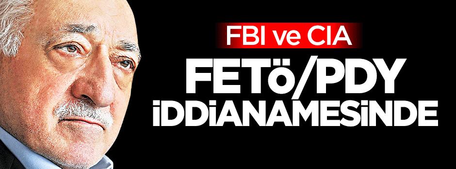 FBI ve CIA, FETÖ iddianamesinde